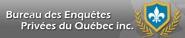Bureau Des Enquêtes Privées du Québec inc.