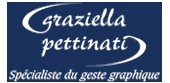 Graziella Pettinati - Spécialiste du geste graphique